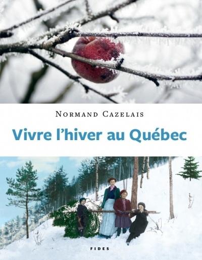 Vivre l'hiver au Québec